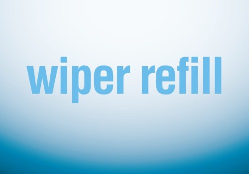 Find Your Own Wiper Refill