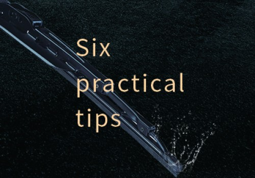 ★ Six practical techniques for extending the life of a windshield wiper